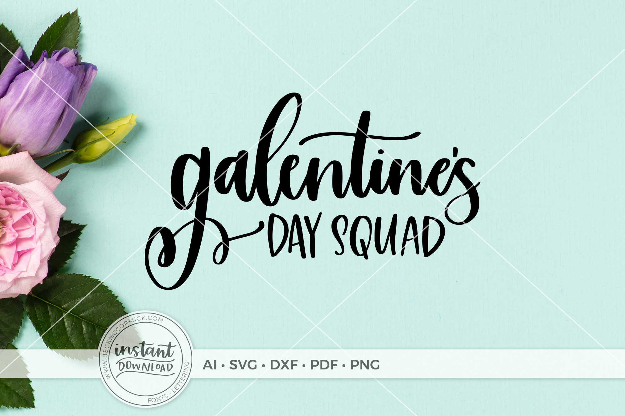 Download Free Galentine S Day Squad Graphic By Beckmccormick Creative Fabrica for Cricut Explore, Silhouette and other cutting machines.