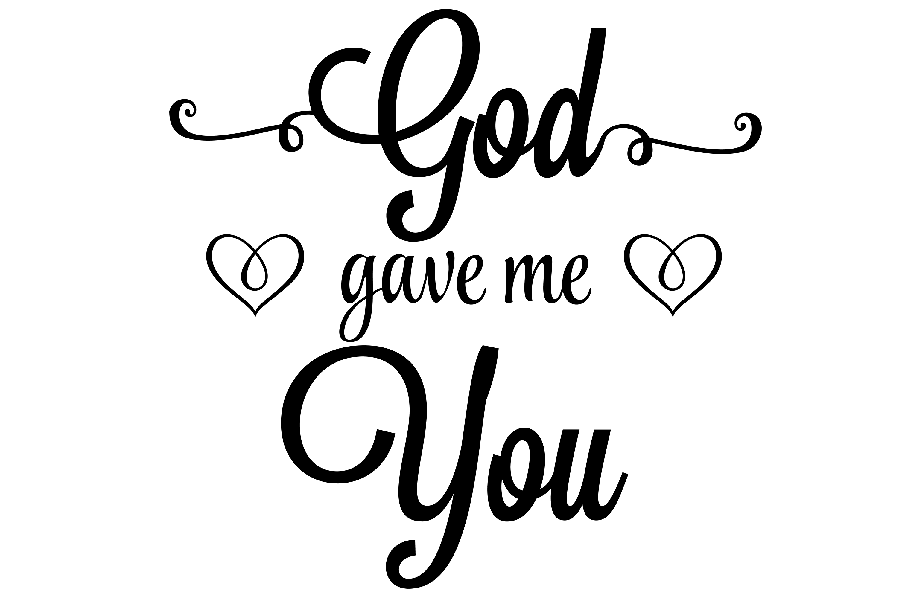 Download Free God Gave Me You Inspirational Quote Graphic By Am Digital for Cricut Explore, Silhouette and other cutting machines.