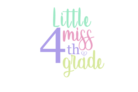 Download Free Little Miss 4th Grade Graphic By Am Digital Designs Creative for Cricut Explore, Silhouette and other cutting machines.