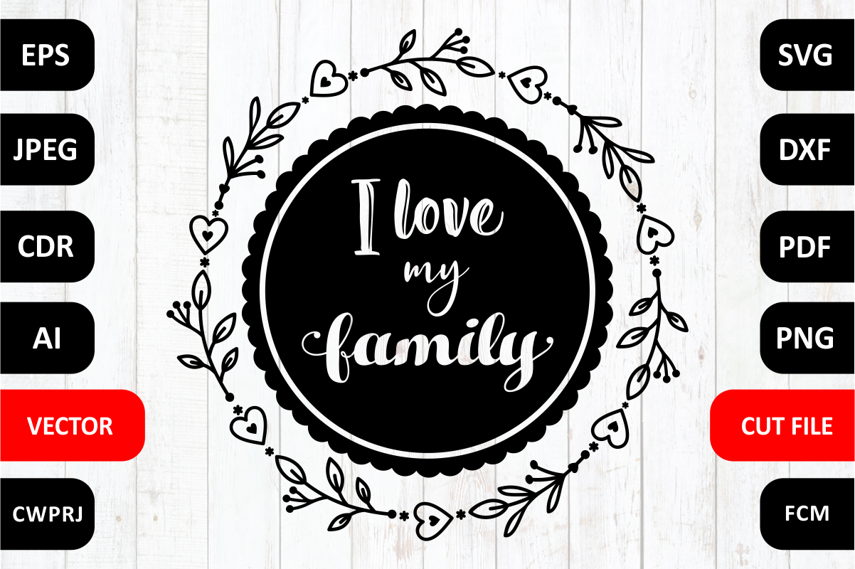 Love Family Quote Graphic By Millerzoa Creative Fabrica
