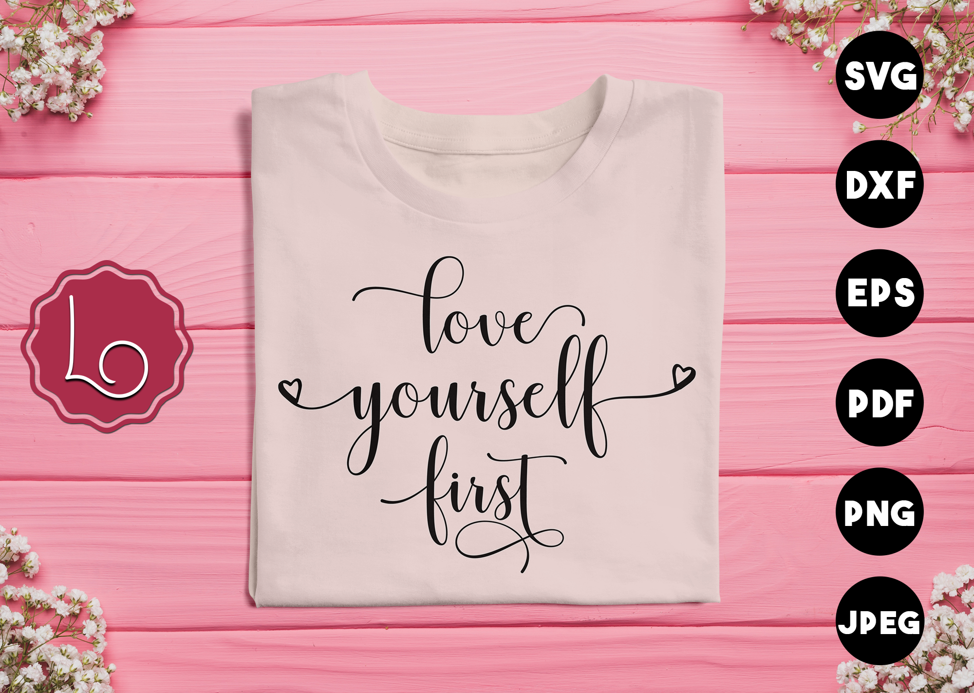 Download Free Love Yourself First Graphic By La Oliveira Creative Fabrica for Cricut Explore, Silhouette and other cutting machines.