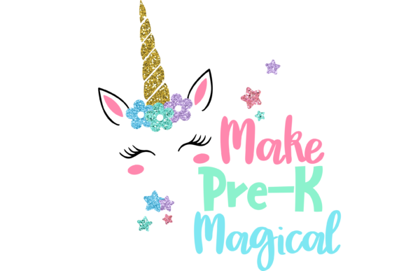 Download Free Make Pre K Magical Unicorn Graphic By Am Digital Designs for Cricut Explore, Silhouette and other cutting machines.