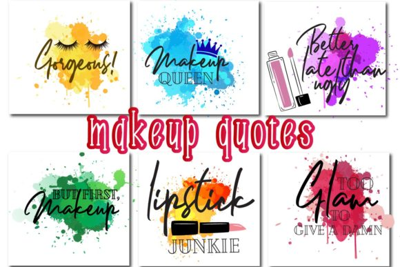 Download Free Makeup Paint Splash Quotes Graphic By Design Haul Creative Fabrica for Cricut Explore, Silhouette and other cutting machines.