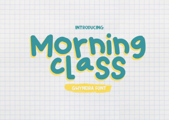 Print on Demand: Morning Class Script & Handwritten Font By a.gwyneira