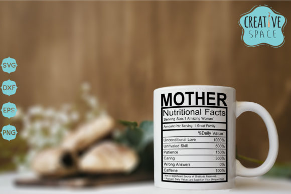 Mother Nutritional Facts Graphic Crafts By creativespace