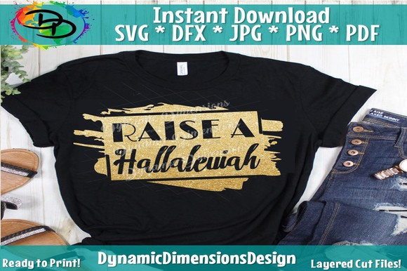Download Free Raise A Hallelujah Graphic By Dynamicdimensions Creative Fabrica for Cricut Explore, Silhouette and other cutting machines.