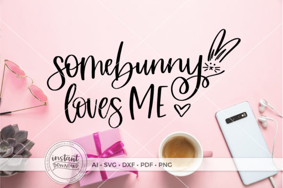 Download Free Somebunny Loves Me Graphic By Beckmccormick Creative Fabrica for Cricut Explore, Silhouette and other cutting machines.