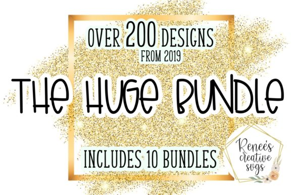 Print on Demand: The Huge Bundle of 2019 Graphic Crafts By ReneesCreativeSVGs - Image 1