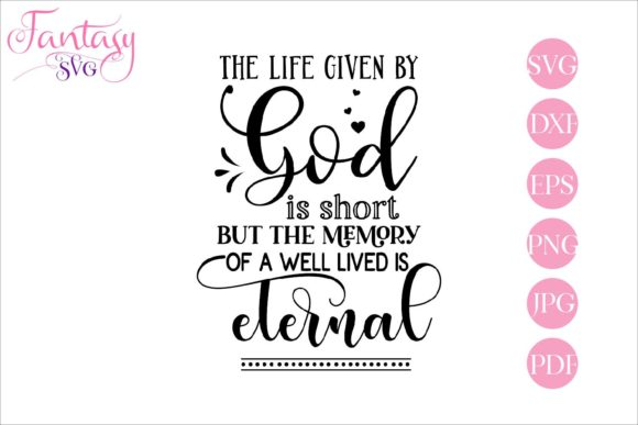Print on Demand: The Life Given by God - Memorial Graphic Crafts By Fantasy SVG