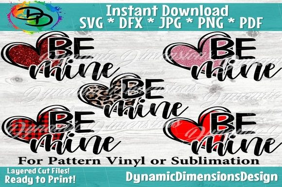 Print on Demand: Valentines Day, Be Mine Graphic Crafts By dynamicdimensions