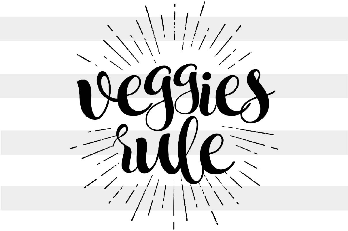 Download Free Veggies Rule Graphic By Spoonyprint Creative Fabrica for Cricut Explore, Silhouette and other cutting machines.