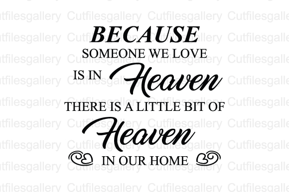 Download Because Someone We Love is in Heaven SVG (Graphic) by ...