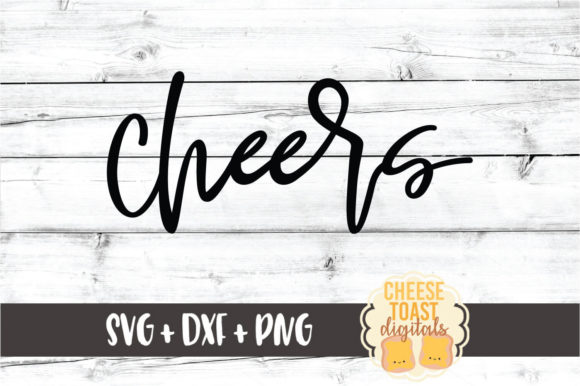 Download Free Cheers Graphic By Cheesetoastdigitals Creative Fabrica for Cricut Explore, Silhouette and other cutting machines.
