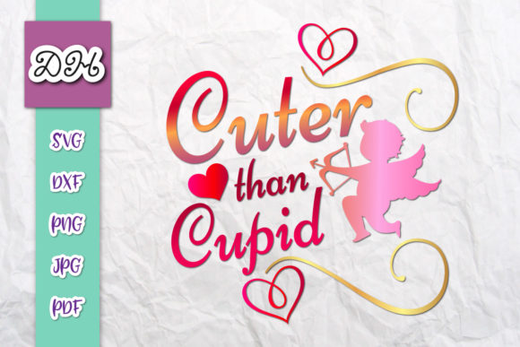 Download Free Cuter Than Cupid Valentine S Sublimation Graphic By Digitals By for Cricut Explore, Silhouette and other cutting machines.