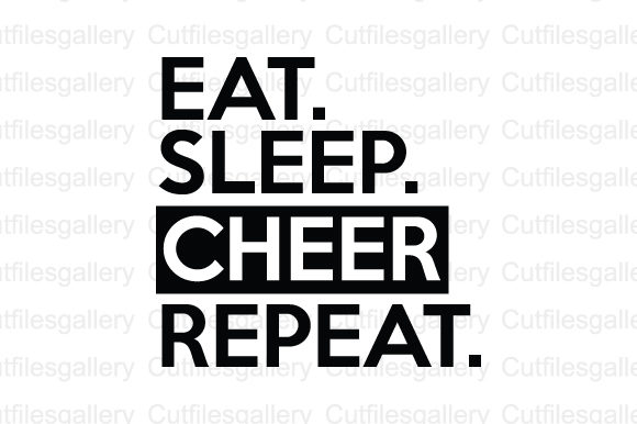 Download Free Eat Sleep Cheer Repeat Svg Graphic By Cutfilesgallery Creative for Cricut Explore, Silhouette and other cutting machines.