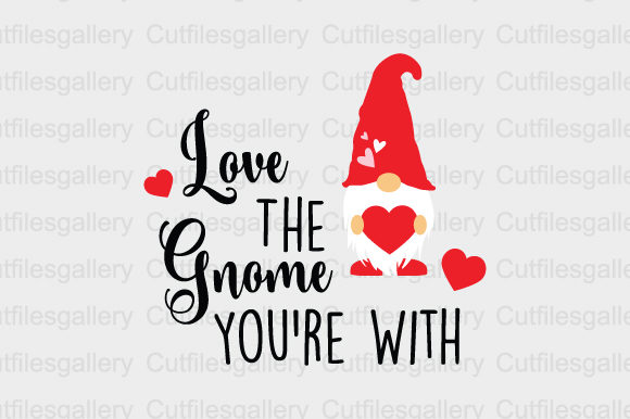 Download Free Love The Gnome You Re With Svg Graphic By Cutfilesgallery Creative Fabrica for Cricut Explore, Silhouette and other cutting machines.