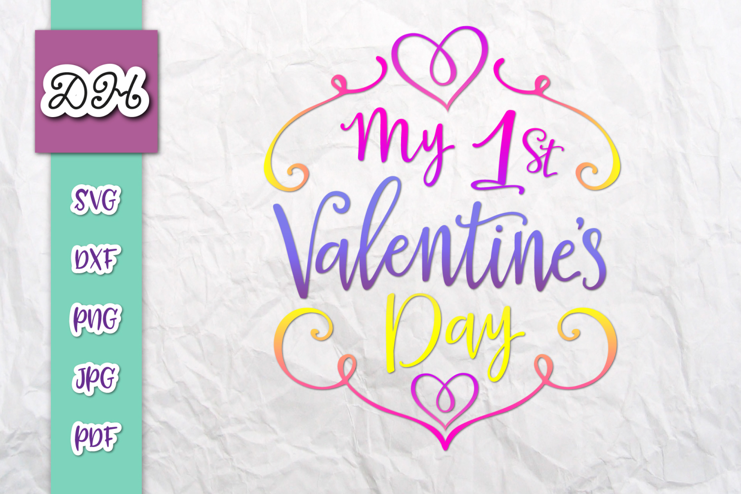 Download Free My First 1st Valentine S Day Sublimation Graphic By Digitals By for Cricut Explore, Silhouette and other cutting machines.