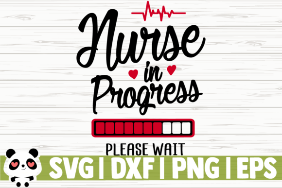 Print on Demand: Nurse in Progress Please Wait Graphic Illustrations By CreativeDesignsLLC