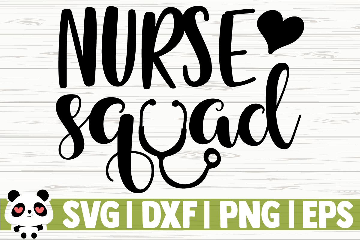 Download Free Nurse Squad Graphic By Creativedesignsllc Creative Fabrica for Cricut Explore, Silhouette and other cutting machines.