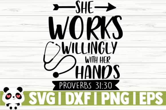 Print on Demand: She Works Willingly with Her Hands Graphic Illustrations By CreativeDesignsLLC