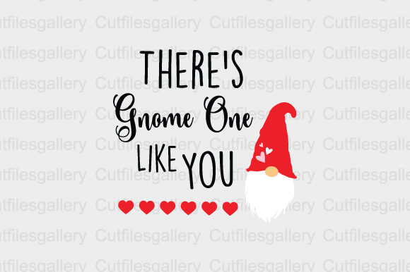 Download Free There S Gnome One Like You Svg Graphic By Cutfilesgallery for Cricut Explore, Silhouette and other cutting machines.