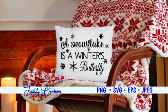 Download Free A Snowflake Is A Winter S Butterfly Graphic By Family Creations for Cricut Explore, Silhouette and other cutting machines.