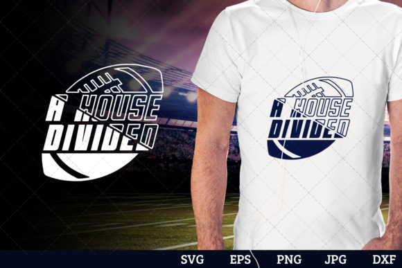 Download Free A House Divided Superbowl Football Graphic By for Cricut Explore, Silhouette and other cutting machines.