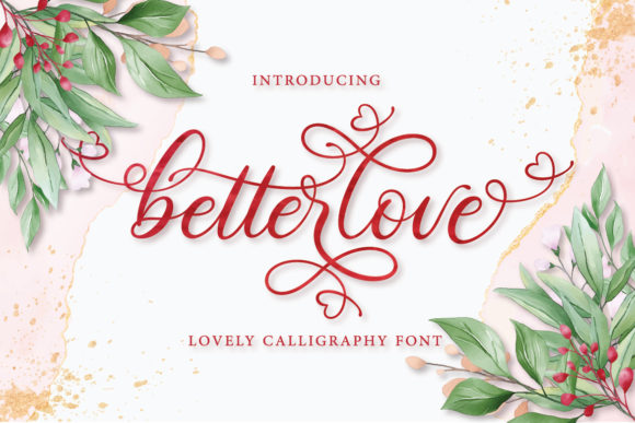 Print on Demand: Betterlove Script & Handwritten Font By Almeera Studio - Image 1