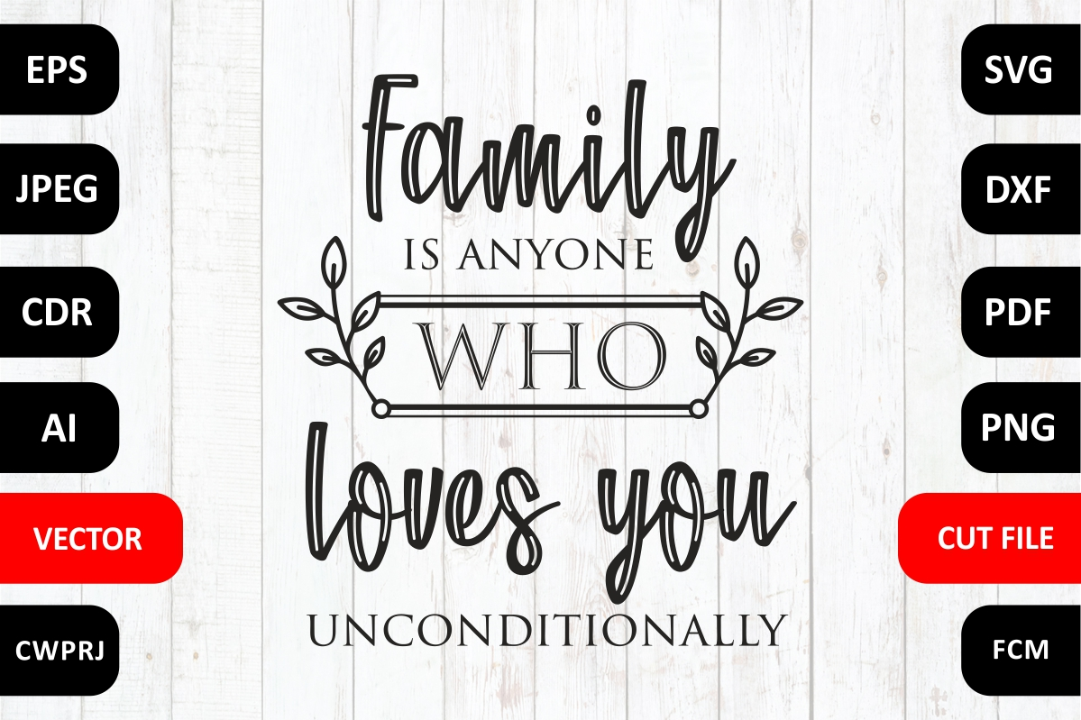 Download Free Love Family Quote Graphic By Millerzoa Creative Fabrica SVG Cut Files