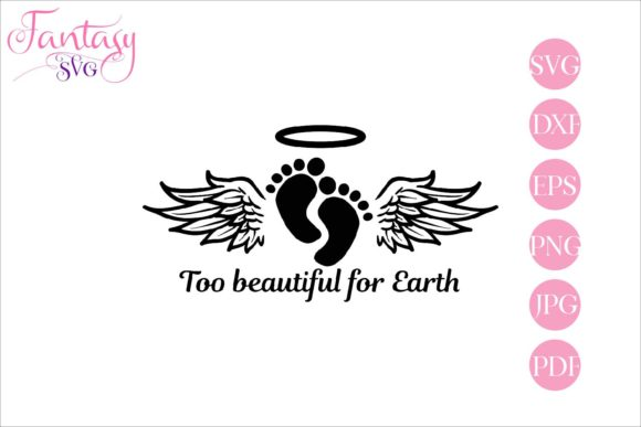 Print on Demand: Too Beautiful for Earth Memorial Graphic Crafts By Fantasy SVG - Image 1
