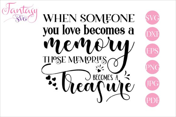 Print on Demand: When Someone You Love Memorial Graphic Crafts By Fantasy SVG
