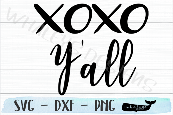 Download Free Xoxo Y All Valentine S Day Graphic By Whaleysdesigns Creative for Cricut Explore, Silhouette and other cutting machines.