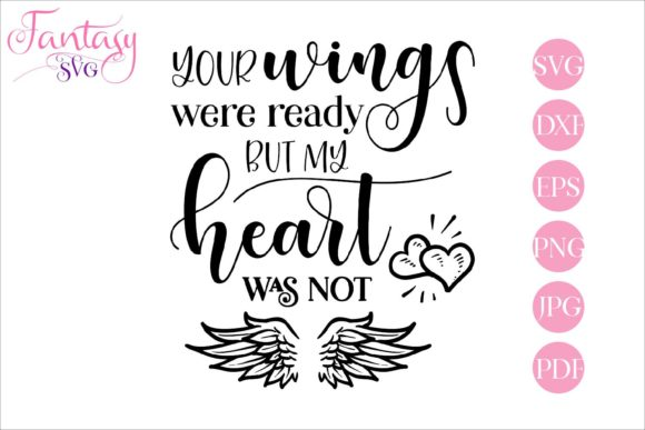 Print on Demand: Your Wings Were Ready Memorial Graphic Crafts By Fantasy SVG