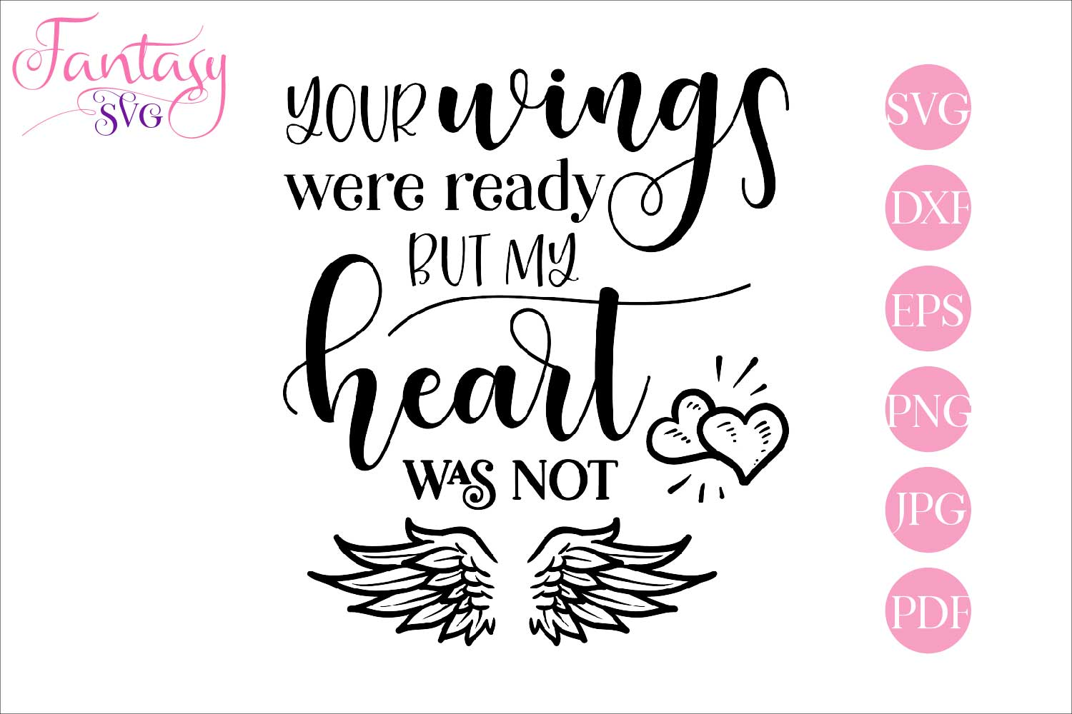 Download Free Your Wings Were Ready Memorial Graphic By Fantasy Svg Creative for Cricut Explore, Silhouette and other cutting machines.