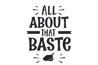 All About That Baste Thanksgiving Craft Cut File By Creative Fabrica Crafts