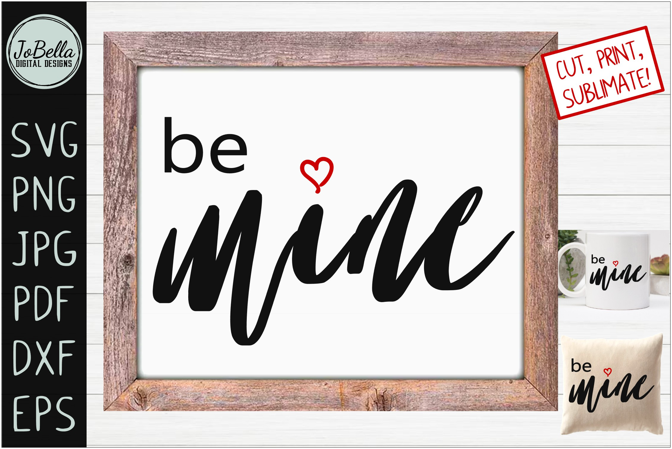 Download Free Be Mine Valentine S Day Graphic By Jobella Digital Designs for Cricut Explore, Silhouette and other cutting machines.