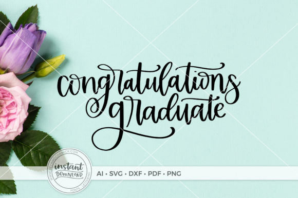 Download Free Congratulations Graduate Graphic By Beckmccormick Creative Fabrica for Cricut Explore, Silhouette and other cutting machines.
