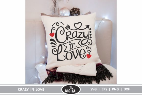 Crazy In Love Valentines Graphic Graphic By Tl Digital