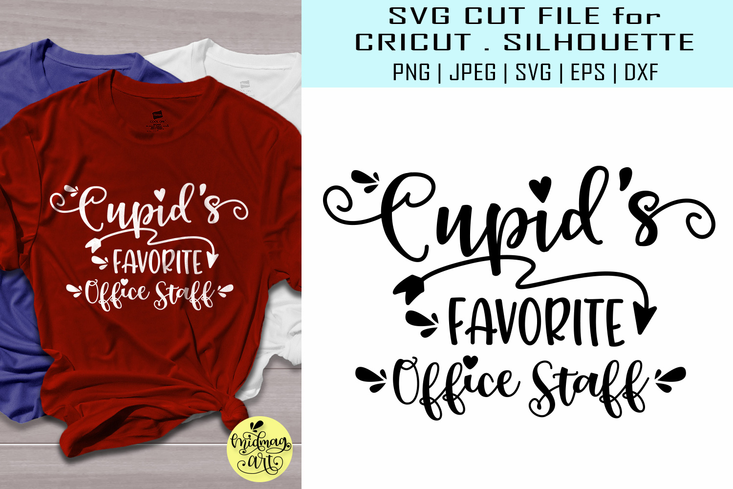 Download Free Cupids Favorite Office Staff Graphic By Midmagart Creative Fabrica for Cricut Explore, Silhouette and other cutting machines.