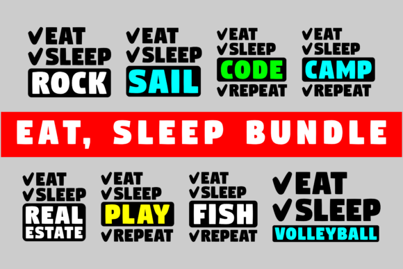 Download Free Eat Sleep Bundle Graphic By Colorsplash Creative Fabrica for Cricut Explore, Silhouette and other cutting machines.