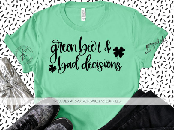 Print on Demand: Green Beer and Bad Decisions Graphic Crafts By BeckMcCormick
