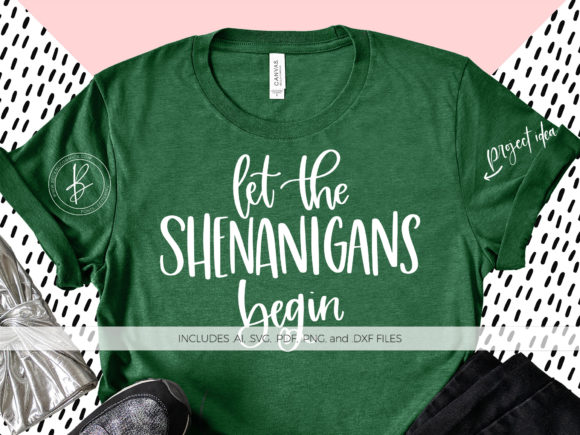 Download Free Let The Shenanigans Begin Graphic By Beckmccormick Creative for Cricut Explore, Silhouette and other cutting machines.