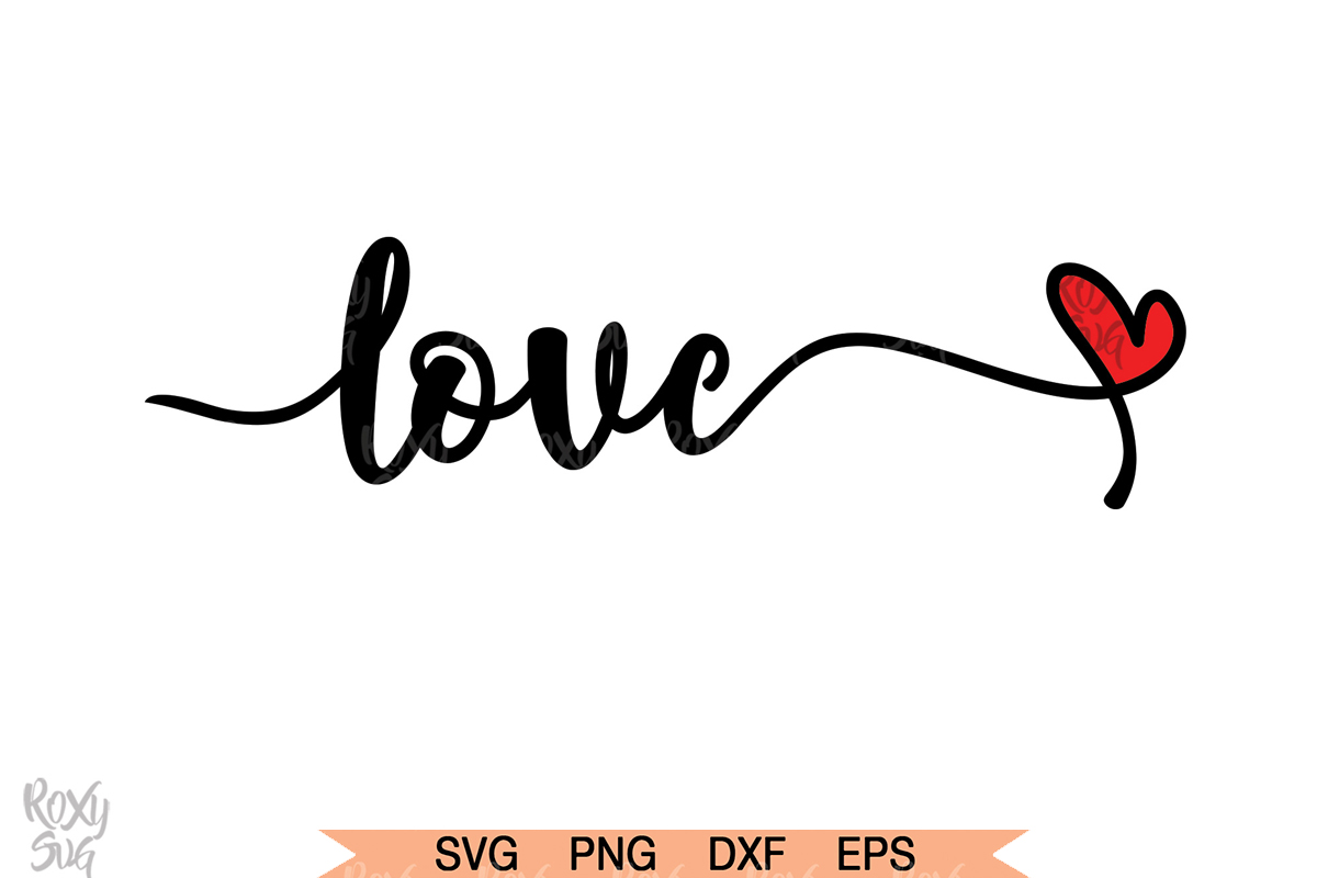 Download Free Love Valentine Graphic By Roxysvg26 Creative Fabrica for Cricut Explore, Silhouette and other cutting machines.