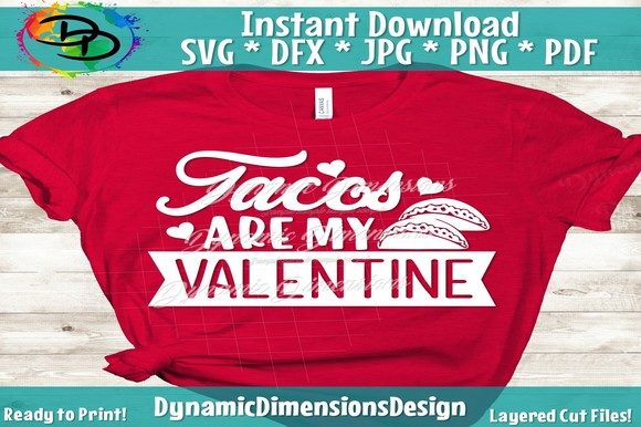 Print on Demand: Tacos Are My Valentine Graphic Crafts By dynamicdimensions