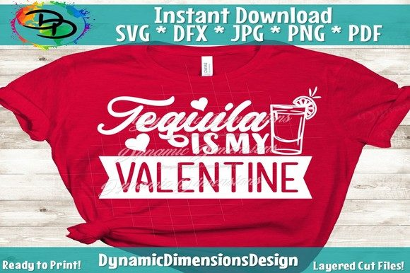 Print on Demand: Tequila is My Valeninte Graphic Crafts By dynamicdimensions