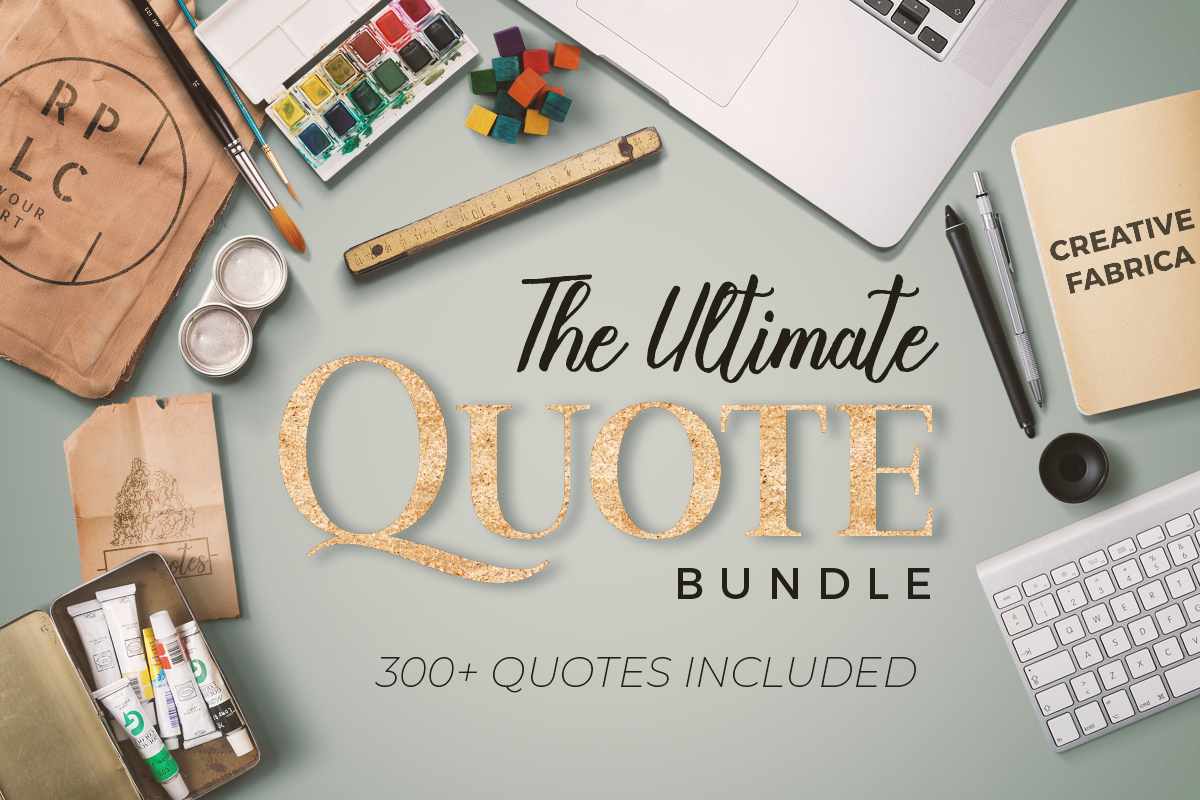 Download Free The Ultimate Quote Bundle Bundle Creative Fabrica for Cricut Explore, Silhouette and other cutting machines.