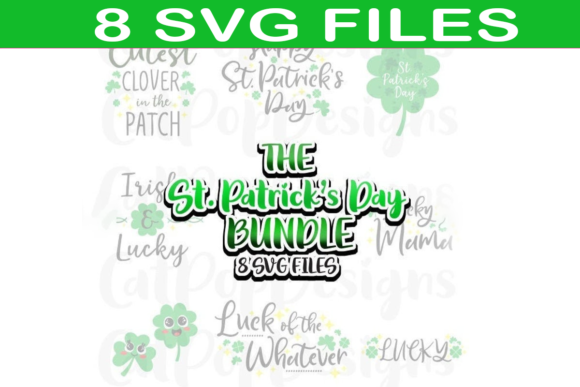 Download Free Big And Cute St Patrick S Day Bundle Graphic By Catpopdesigns for Cricut Explore, Silhouette and other cutting machines.