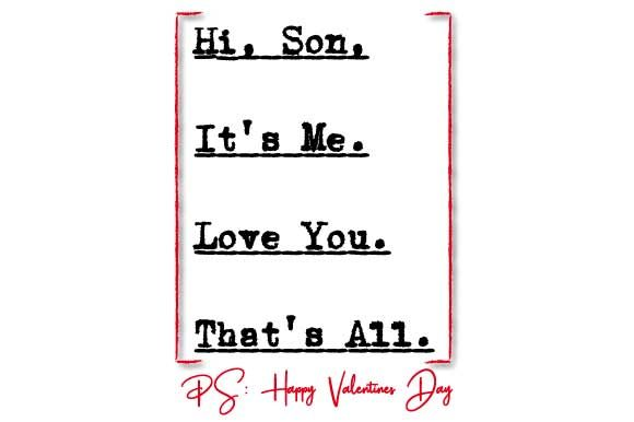 Download Free Happy Valentines Day Father To Son Quote Graphic By Graphicsfarm Creative Fabrica for Cricut Explore, Silhouette and other cutting machines.
