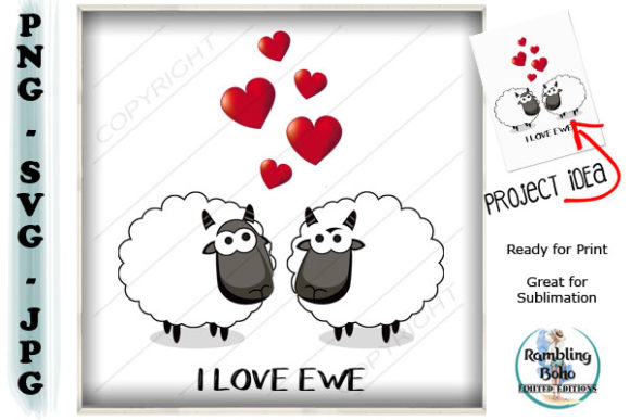 I Love Ewe Graphic Illustrations By RamblingBoho