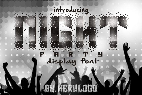 Print on Demand: Night Party Display Font By Herulogo